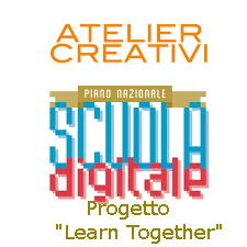 "ATELIER CREATIVI  Progetto ""Learn Together"